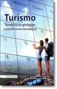 Turismo tendencias globales y planificación estratégica - Jiménez Luis -