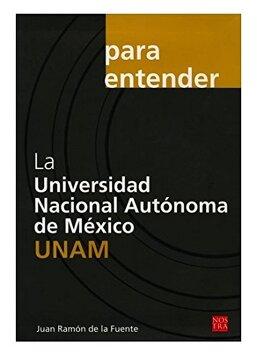 portada La Universidad Nacional Autonoma de Mexico-Una