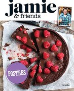 Jamie & Friends: Postres - Jamie Oliver - Grijalbo