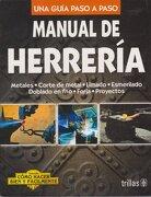 Manual de Herreria - Luis Lesur Esquivel - Editorial Trillas Sa De Cv