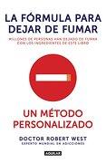 Fórmula Para Dejar de Fumar, la - Penguin Random House Grupo Editorial Sa De Cv - Penguin Random House Grupo Editorial Sa De Cv
