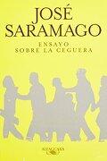Ensayo Sobre la Ceguera - Jose Saramago - Alfaguara