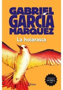 HOJARASCA, LA - GABRIEL GARCIA MARQUEZ - EDITORIAL PLANETA MEXICANA, S.A. DE C.V.