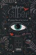 Silber. El Primer Libro de los Sueños - Kerstin Gier - B De Blok