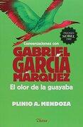 El Olor de la Guayaba - Gabriel García Márquez - Diana