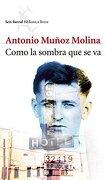 Como La Sombra Que Se Va (Seix Barral Biblioteca Breve) - Antonio Munoz Molina - Seix Barral