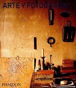 Arte y Fotografía - David Campany - Phaidon