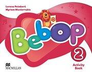 Bebop: Bebop Level 2 Activity Book Activity Book Level 2 (libro en Inglés) - Lorena Peimbert; Myriam Monterrubio Alvarez - Macmillan Education