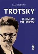 Trotsky El profeta desterrado - Isaac Deutscher - LOM