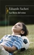 Las Llaves del Reino - Eduardo Sacheri - Alfaguara