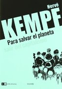 Para Salvar El Planeta (Capital Intelectual/ De autor) - Hervé Kempf - CLave Intelectual