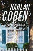 Ni una Palabra - Harlan Coben - Rba Libros