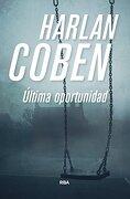 Ultima Oportunidad - Harlan Coben - Rba Libros