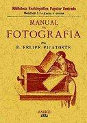 Manual de Fotografía - Felipe Picatoste - Editorial Maxtor