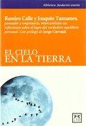 El cielo en la tierra (Acción Empresarial) - Ramiro Calle - LID Editorial Empresarial, S.L.