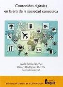 Contenidos Digitales en la era de la Sociedad Conectada - Javier Sierra Sanchez, - Fragua