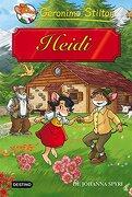 Heidi: Grandes Historias (Grandes Historias Stilton) - Geronimo Stilton - Destino Infantil & Juvenil