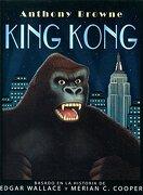 King Kong - Anthony Browne - Fondo de Cultura Económica