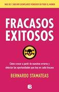 Fracasos Exitosos - Bernardo Stamateas - Ediciones B