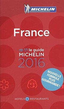 portada Le Guide Michelin France 2016. Hotels & Restaurants (La Guía Michelin)