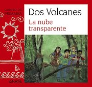 """Blíster  """" La nube transparente """"  5º de Primaria (Canarias) (Literatura Infantil (6-11 Años) - Plan Lector Dos Volcanes (Canarias)) - Anaya Infantil y Juvenil - ANAYA INFANTIL Y JUVENIL"""
