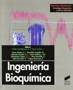 Ingenieria Bioquimica - Francesc Gédia I Casablancas; José López Santín - Sintesis