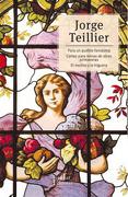 Para un Pueblo Fantasma. Cartas Para Reinas de Otras Primaveras. El mo - Teillier Jorge - Tajamar Editores