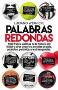 Palabras Redondas - Luciano Wernicke - Planeta