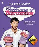 La Vida Según Trancas Y Barrancas (Temas de Hoy/Humor) - El hormiguero 3.0 - Temas de Hoy