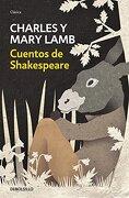 Cuentos de Shakespeare (CLÁSICA) - CHARLES Y MARY LAMB - Debolsillo