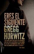 Eres El Siguiente (Thriller (roca)) - Gregg Hurwitz - Roca Editorial