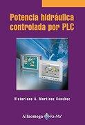 Potencia Hidraulica Controlado por plc - Martinez - Alfaomega