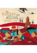 Viejito del Sillón, el - Antonio Orlando Rodriguez - El Naranjo Infantil