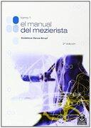 El Manual del Mezierista (T. I) - Godelieve Denys-Struyf - Paidotribo
