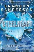 Reckoners 1. Steelheart - Brandon Sanderson - Ediciones B