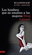 Los Hombres Que No Amaban A Las Mujeres (Bestseller Internacional)