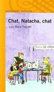 Chat, Naracha, chat - Luis Maria Pescetti - Alfaguara