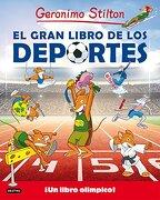 El Gran Libro de los Deportes - Geronimo Stilton - Destino Infantil & Juvenil