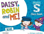 Daisy, Robin & me Start Blue Class Book Pack (Daisy, Robin and Me! ) - 9780194807135 - Varios Autores - Oxford University Press España, S.A.