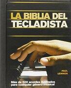 La Biblia Del Tecladista - Paul Lennon - Acanto