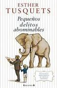 Pequeños Delitos Abominables - Esther Tusquets - B De Bolsillo