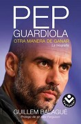 Pep Guardiola - Balague Guillem - Roca Bolsillo