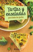 Tartas y Ensaladas Para Todos los Gustos - Contenidos Planeta Argentina - Planeta
