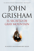 El Secreto de Gray Mountain - John Grisham - Plaza & Janes Editores