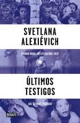 Últimos testigos - Svetlana Alexiévich - Debate