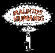 Malditos Humanos (libro en Español, Formato, Páginas: Rústica, 192, Medidas: 18,5 x 19 mm, Isbn: 9789569659195, Ean: 9789569659195,) - Malaimagen - Reservoir Books
