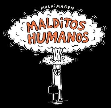 portada Malditos Humanos (libro en Español, Formato, Páginas: Rústica, 192, Medidas: 18,5 x 19 mm, Isbn: 9789569659195, Ean: 9789569659195,)