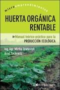 Huerta Organica Rentable Spanish Edition - MIRTHA JEWTUSZYK - Continente