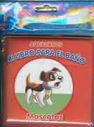 Mi Libro Para el Baño Mascotas Aqualibros - Latinbooks - Latinbooks Infantil