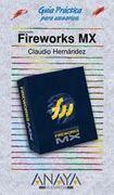 guia practica fireworks mx - hernandez claudio - anaya multimedia